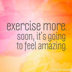 exercise-more-soon-its-going-to-feel-amazing-583510